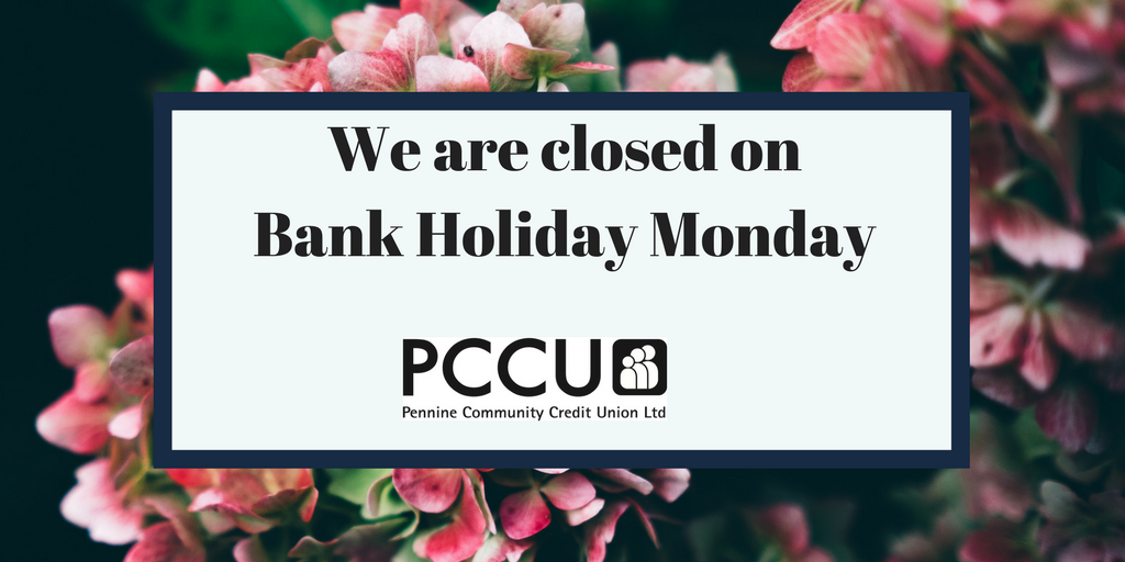 PCCU bank holiday closed