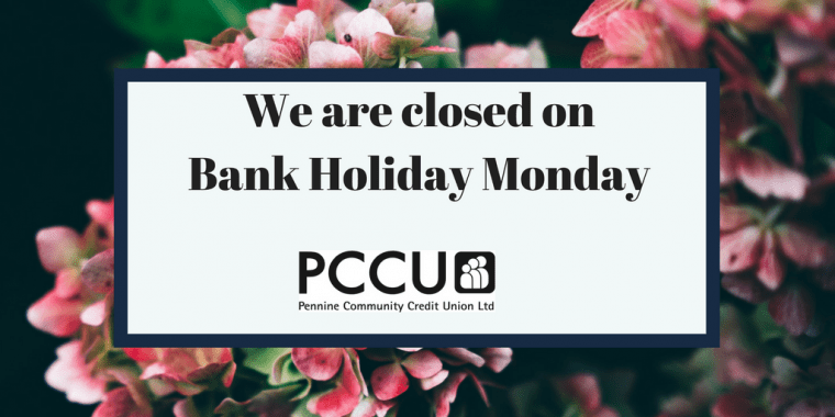 PCCU bank holiday closed